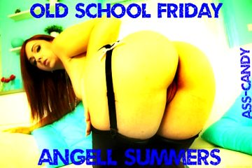Ass Candy Old School Friday Angell Summers Retired